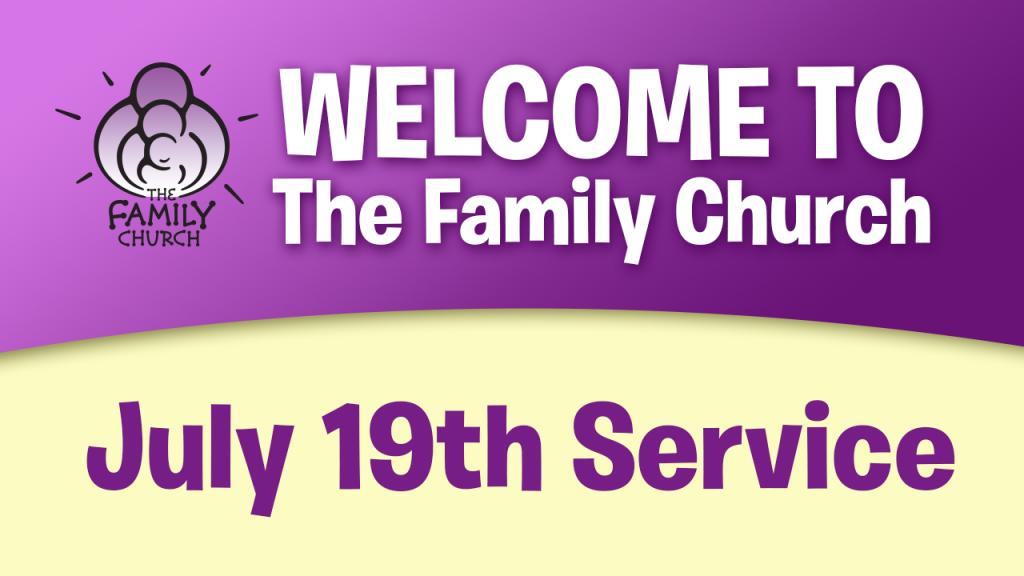 July 19th Service