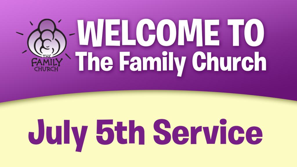 July 5th Service
