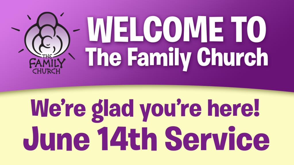June 14th Service