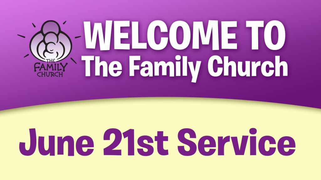 June 21st Service